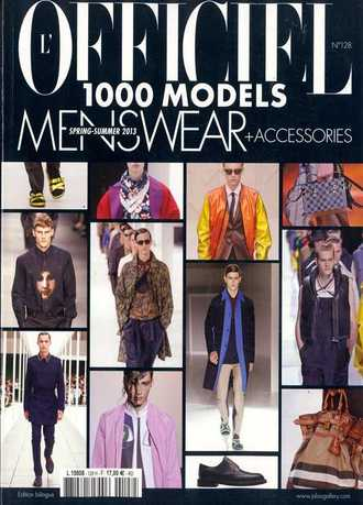 L'OFFICIEL 1000 MODELS MENSWEAR + ACCESSORIES № 128 Весна-Лето 2013