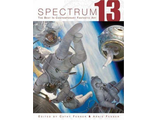 Spectrum 13 The Best in Contemporary Fantastic Art