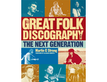 The Great Folk Discography, Vol. 2 The Next Generation