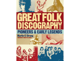 Great Folk Discography: Early Legends vol. 1