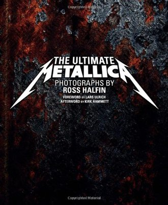 The Ultimate Metallica Ross Halfin Book Иностранные книги, Intpressshop