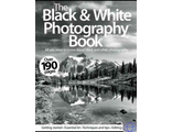 THE BLACK & WHITE PHOTOGRAPHY BOOK ИНОСТРАННЫЕ ЖУРНАЛЫ PHOTO FASHION