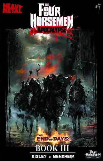 THE FOUR HORSEMEN OF THE APOCALYPSE BOOK 3 END OF DAYS