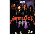 Metallica: 30 Years of the World's Greatest Heavy Metal Band. Guitar World Presents