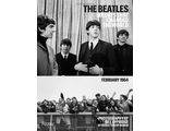 The Beatles Six Days that Changed the World. February 1964