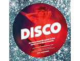 Disco An Encyclopedic Guide to the Cover Art of Disco Records ИНОСТРАННЫЕ КНИГИ Справочник